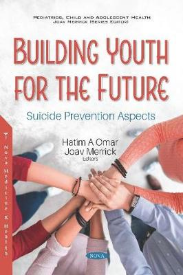 Building Youth for the Future: Suicide Prevention Aspects (Paperback)