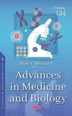 Advances in Medicine and Biology: Volume 154 (Hardback)