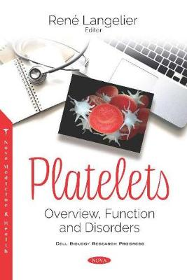 Platelets: Overview, Function and Disorders (Paperback)