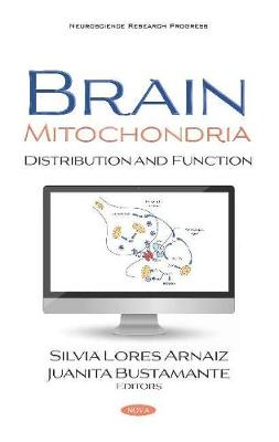 Brain Mitochondria: Distribution and Function (Hardback)