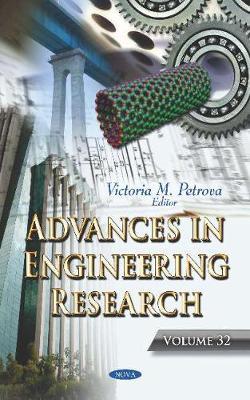 Advances in Engineering Research. Volume 32 (Hardback)