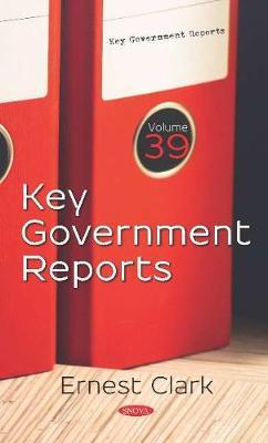 Key Government Reports. Volume 39: Volume 39 (Hardback)
