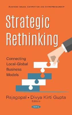 Strategic Rethinking: Connecting Local-Global Business Models (Hardback)