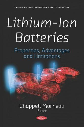 Lithium-Ion Batteries: Properties, Advantages and Limitations (Paperback)
