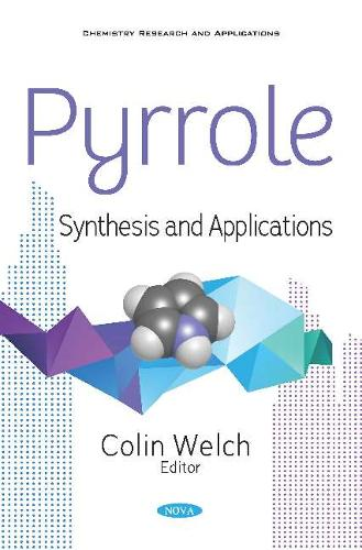 Pyrrole: Synthesis and Applications (Paperback)