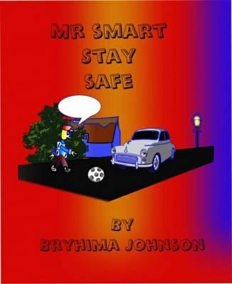 Mr Smart Stay Safe (Paperback)