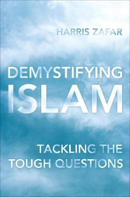 Demystifying Islam: Tackling the Tough Questions (Paperback)