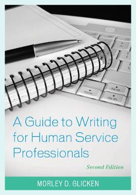 A Guide to Writing for Human Service Professionals (Hardback)