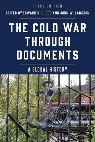 The Cold War through Documents: A Global History (Paperback)