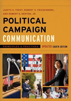 Political Campaign Communication in the 2016 Presidential Election - Communication, Media, and Politics (Paperback)
