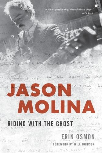 Jason Molina: Riding with the Ghost (Paperback)