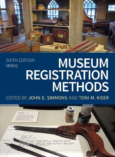 Museum Registration Methods - American Alliance of Museums (Paperback)