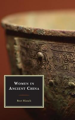 Women in Ancient China - Asian Voices (Hardback)