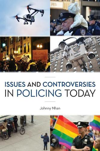 Issues and Controversies in Policing Today (Paperback)