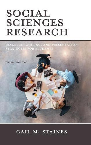 Social Sciences Research: Research, Writing, and Presentation Strategies for Students (Hardback)