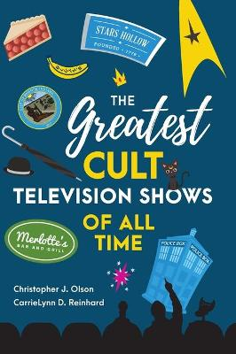 The Greatest Cult Television Shows of All Time (Hardback)