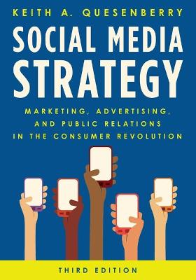 Social Media Strategy: Marketing, Advertising, and Public Relations in the Consumer Revolution (Paperback)