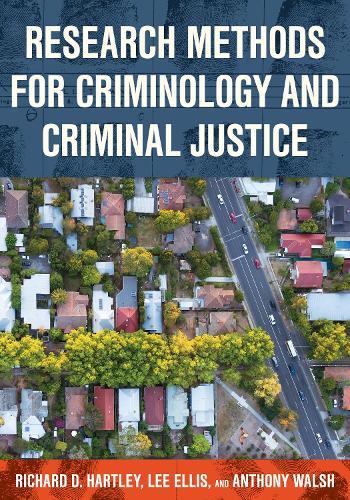 Research Methods for Criminology and Criminal Justice (Hardback)