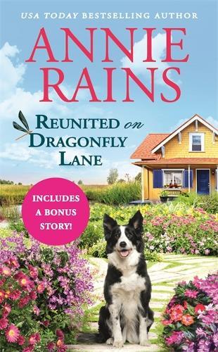 Reunited on Dragonfly Lane: Includes a bonus novella (Paperback)