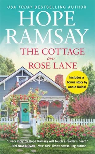The Cottage on Rose Lane: Includes a bonus short story (Paperback)