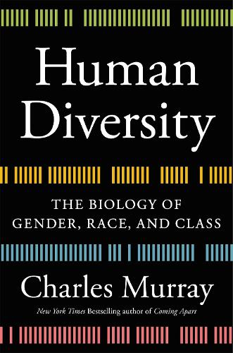 Human Diversity: The Biology of Gender, Race, and Class (Hardback)