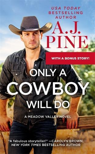 Only a Cowboy Will Do: Includes a bonus novella (Paperback)