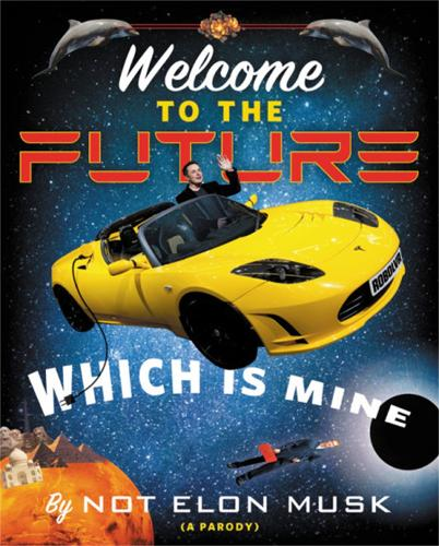 Welcome to the Future Which Is Mine (Hardback)