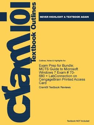 Exam Prep for Bundle; MCTS Guide to Microsoft Windows 7 Exam # 70-680 + LabConnection on CengageBrain Printed Access Card - Just the Facts101 (Paperback)