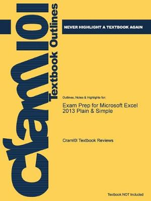 Exam Prep for Microsoft Excel 2013 Plain & Simple - Just the Facts101 (Paperback)
