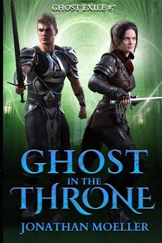 Ghost in the Throne - Ghost Exile 7 (Paperback)