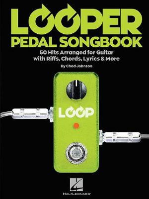 Looper Pedal Songbook (Paperback)