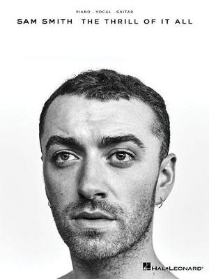 Sam Smith: The Thrill Of It All (Easy Piano) (Paperback)