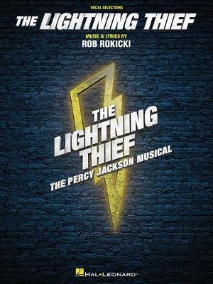 Rob Rokicki: The Lightning Thief - The Percy Jackson Musical (Vocal Selections) (Paperback)