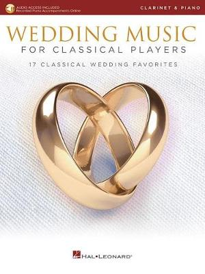 Wedding Music For Classical Players: Clarinet (Book/Online Audio) (Paperback)