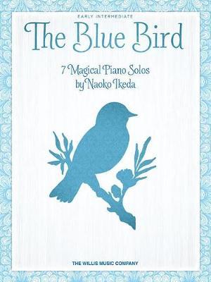 Naoko Ikeda: The Blue Bird (Paperback)