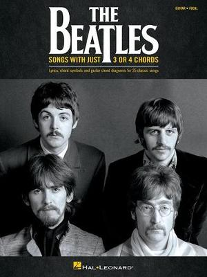 The Beatles: Songs With Just 3 Or 4 Chords (Paperback)