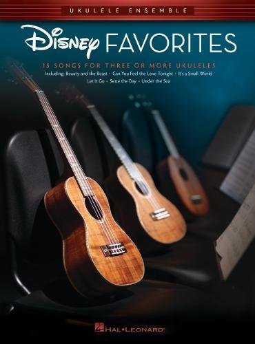 Disney Favorites: 15 Songs For Three Or More Ukuleles (Paperback)