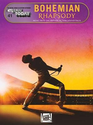 E-Z Play Today Volume 41: Bohemian Rhapsody - Music From The Motion Picture Soundtrack (Paperback)