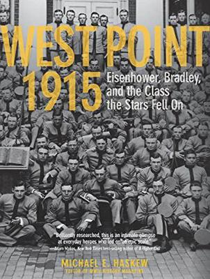 West Point 1915: Eisenhower, Bradley, and the Class the Stars Fell On (CD-Audio)