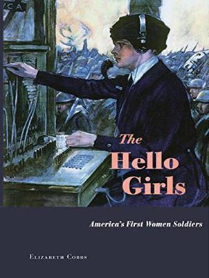 The Hello Girls: America's First Women Soldiers (CD-Audio)