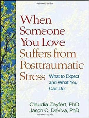 When Someone You Love Suffers from Posttraumatic Stress: What to Expect and What You Can Do (CD-Audio)