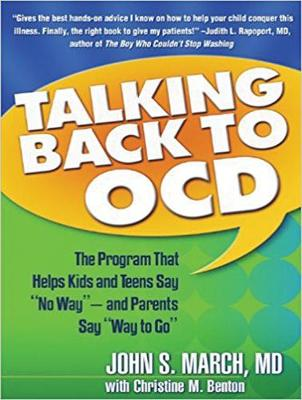 """Talking Back to OCD: The Program That Helps Kids and Teens Say """"No Way"""" -- and Parents Say """"Way to Go"""" (CD-Audio)"""