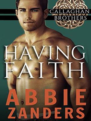 Having Faith - Callaghan Brothers 7 (CD-Audio)