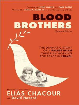 Blood Brothers: The Dramatic Story of a Palestinian Christian Working for Peace in Israel (CD-Audio)