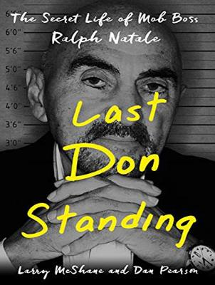 Last Don Standing: The Secret Life of Mob Boss Ralph Natale (CD-Audio)
