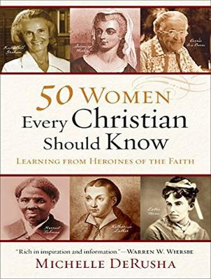 50 Women Every Christian Should Know: Learning from Heroines of the Faith (CD-Audio)
