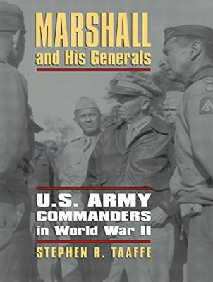 Marshall and His Generals: U.S. Army Commanders in World War II (CD-Audio)