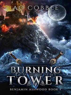 Burning Tower - Benjamin Ashwood 5 (CD-Audio)