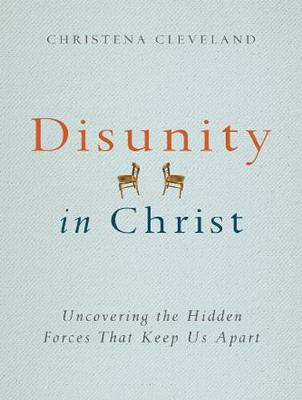 Disunity in Christ: Uncovering the Hidden Forces that Keep Us Apart (CD-Audio)