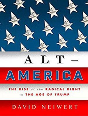 Alt-America: The Rise of the Radical Right in the Age of Trump (CD-Audio)
